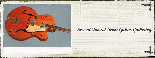 The 2nd Annual Tenor Guitar Gathering (June 3-5, 2011)
