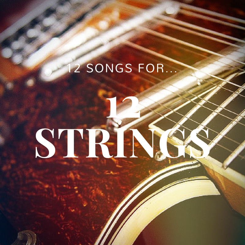 12 string guitar songs