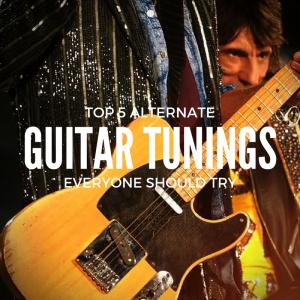 TOP 5 Alternate guitar tunings everyone should try