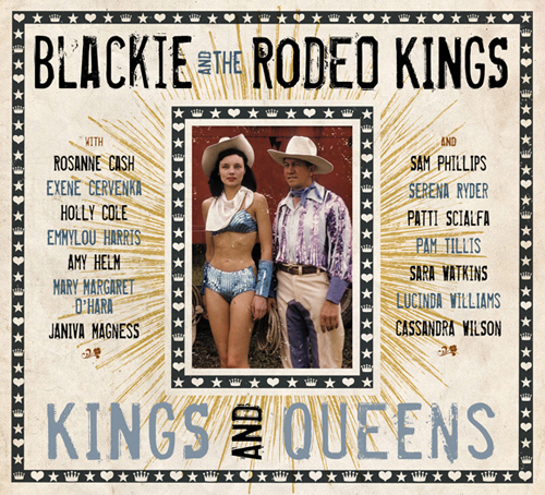 Album Cover: 'Kings and Queens' by Blackie and the Rodeo Kings