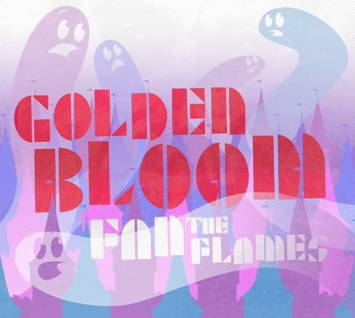 Golden Bloom: Fan the Flames (from Multi-Instrumentalist & Frontman, Shawn Fogel)