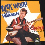 Link Wray & the Wraymen (Slinky Album Cover)