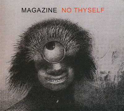 Magazine - No Thyself album cover