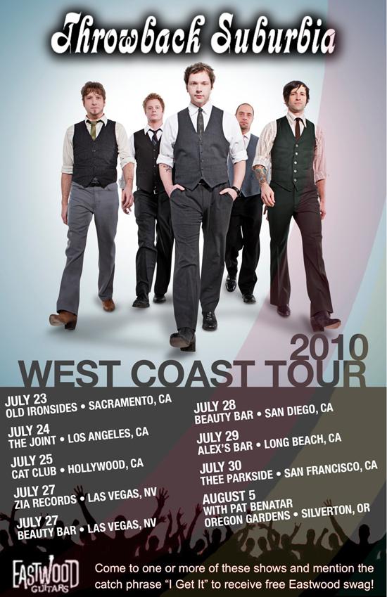 Throwback Suburbia: Summer 2010 West Coast Tour