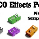 Valco Effects Pedals Now Shipping!